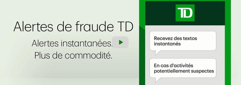 Un service d'alertes de fraude offerte par SMS par TD